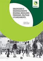 E-book Observando o Desenvolvimento Regional brasileiro: processos, políticas e planejamento